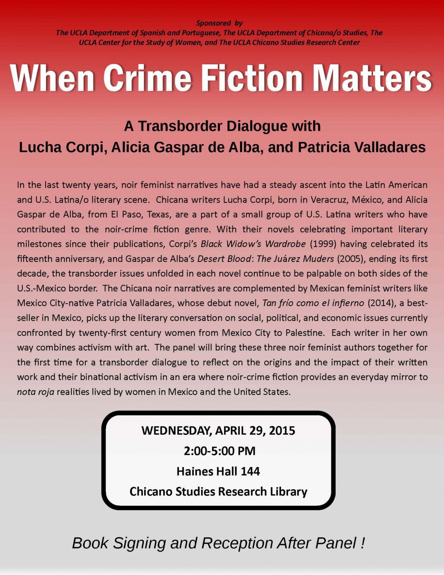 Book Talk: When Crime Fiction Matters €� A Transborder Dialogue With Lucha  Corpi, Alicia Gaspar De Alba, And Patricia Valladares